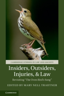 Insiders, Outsiders, Injuries, and Law : Revisiting 'The Oven Bird's Song', Paperback Book