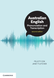 Australian English Pronunciation and Transcription, Paperback Book