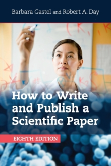 How to Write and Publish a Scientific Paper, Paperback / softback Book