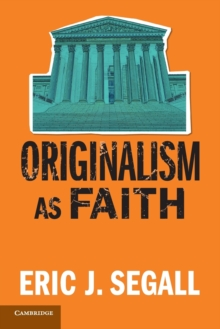 Originalism as Faith, Paperback / softback Book