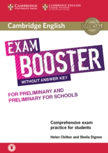 Cambridge English Exam Booster for Preliminary and Preliminary for Schools Without Answer Key with Audio : Comprehensive Exam Practice for Students, Mixed media product Book
