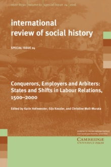 Conquerors, Employers and Arbiters : States and Shifts in Labour Relations, 1500-2000, Paperback Book