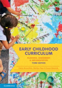 Early Childhood Curriculum : Planning, Assessment and Implementation, Paperback Book