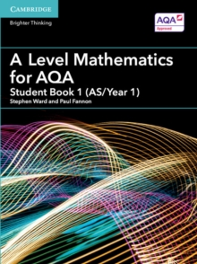 A Level Mathematics for AQA Student Book 1 (AS/Year 1), Paperback Book