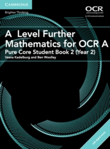 A Level Further Mathematics for OCR A Pure Core Student Book 2 (Year 2) with Cambridge Elevate Edition (2 Years), Mixed media product Book