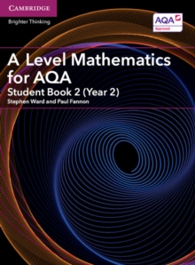 A Level Mathematics for AQA Student Book 2 (Year 2), Paperback Book