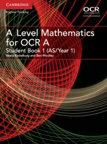 A Level Mathematics for OCR Student Book 1 (AS/Year 1), Paperback Book
