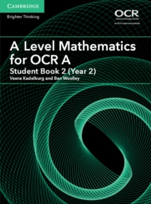 A Level Mathematics for OCR A Student Book 2 (Year 2), Paperback Book