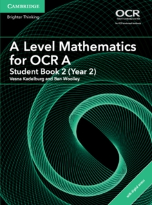 A Level Mathematics for OCR A Student Book 2 (Year 2) with Cambridge Elevate Edition (2 Years), Mixed media product Book