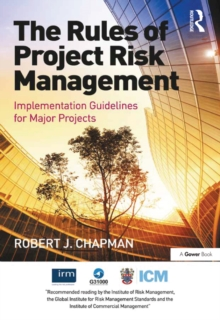 The Rules of Project Risk Management : Implementation Guidelines for Major Projects, EPUB eBook
