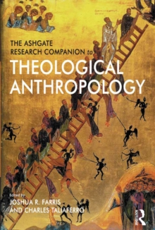 The Ashgate Research Companion to Theological Anthropology, PDF eBook