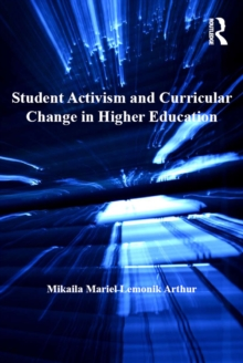 Student Activism and Curricular Change in Higher Education, EPUB eBook