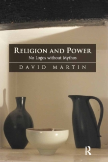 Religion and Power : No Logos without Mythos, PDF eBook
