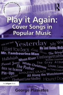 Play it Again: Cover Songs in Popular Music, PDF eBook