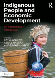 Indigenous People and Economic Development : An International Perspective, PDF eBook