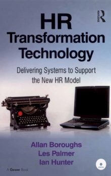 HR Transformation Technology : Delivering Systems to Support the New HR Model, PDF eBook