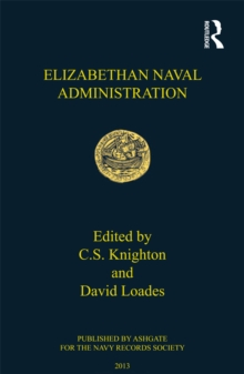 Elizabethan Naval Administration, EPUB eBook
