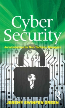 Cyber Security : An Introduction for Non-Technical Managers, PDF eBook