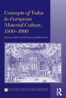 Concepts of Value in European Material Culture, 1500-1900, EPUB eBook