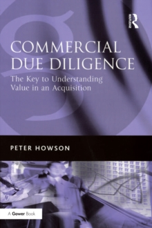 Commercial Due Diligence : The Key to Understanding Value in an Acquisition, PDF eBook
