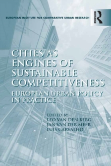 Cities as Engines of Sustainable Competitiveness : European Urban Policy in Practice, EPUB eBook