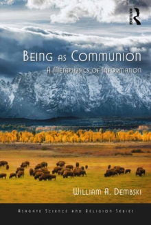 Being as Communion : A Metaphysics of Information, EPUB eBook
