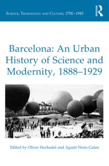 Barcelona: An Urban History of Science and Modernity, 1888-1929, EPUB eBook