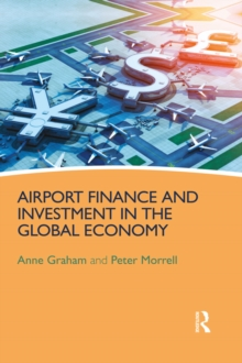 Airport Finance and Investment in the Global Economy, PDF eBook