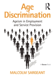Age Discrimination : Ageism in Employment and Service Provision, EPUB eBook
