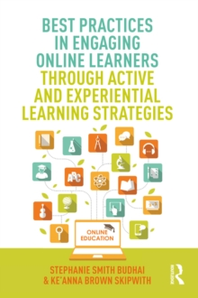Best Practices in Engaging Online Learners Through Active and Experiential Learning Strategies, EPUB eBook