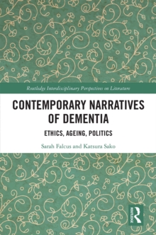 Contemporary Narratives of Dementia : Ethics, Ageing, Politics, EPUB eBook