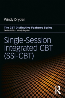 Single-Session Integrated CBT (SSI-CBT) : Distinctive features, EPUB eBook