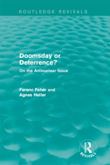 Doomsday or Deterrence? : On the Antinuclear Issue, PDF eBook