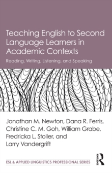 Teaching English to Second Language Learners in Academic Contexts : Reading, Writing, Listening, and Speaking, PDF eBook