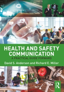 Health and Safety Communication : A Practical Guide Forward, PDF eBook