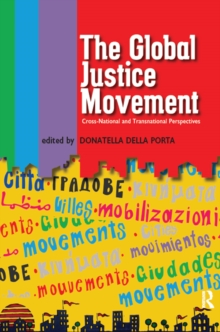 Global Justice Movement : Cross-national and Transnational Perspectives, EPUB eBook