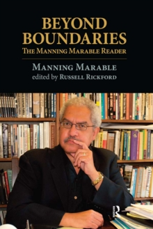Beyond Boundaries : The Manning Marable Reader, PDF eBook