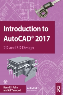 Introduction to AutoCAD 2017 : 2D and 3D Design, EPUB eBook
