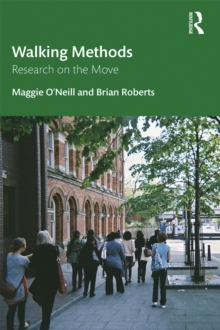 Walking Methods : Research on the Move, PDF eBook