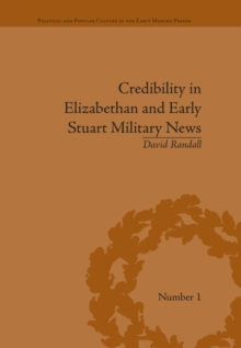 Credibility in Elizabethan and Early Stuart Military News, EPUB eBook