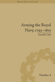Arming the Royal Navy, 1793-1815 : The Office of Ordnance and the State, EPUB eBook