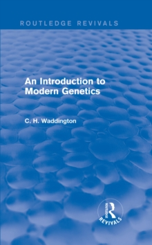 An Introduction to Modern Genetics, PDF eBook