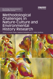 Methodological Challenges in Nature-Culture and Environmental History Research, PDF eBook