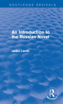 An Introduction to the Russian Novel, PDF eBook