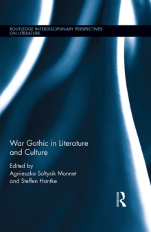 War Gothic in Literature and Culture, EPUB eBook