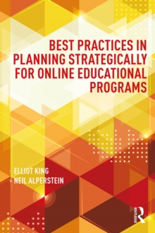 Best Practices in Planning Strategically for Online Educational Programs, PDF eBook