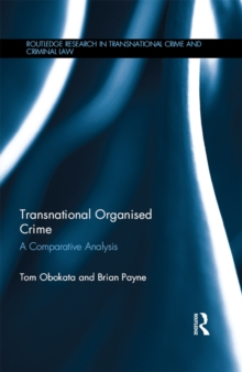 Transnational Organised Crime : A Comparative Analysis, EPUB eBook