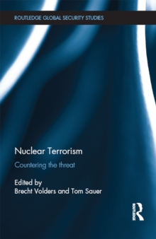 Nuclear Terrorism : Countering the Threat, PDF eBook