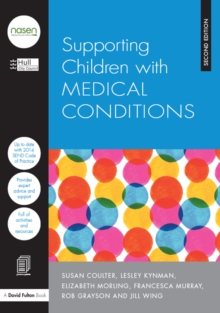 Supporting Children with Medical Conditions, PDF eBook