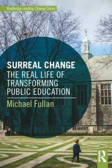 Surreal Change : The Real Life of Transforming Public Education, EPUB eBook